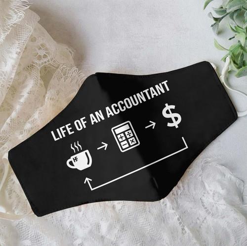 Premium Life Of An Accountant EZ09 1907 Face Mask 1.jpg
