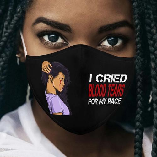 Premium I Cried Blood Tears For My Race EZ09 0306 Face Mask 1.jpg