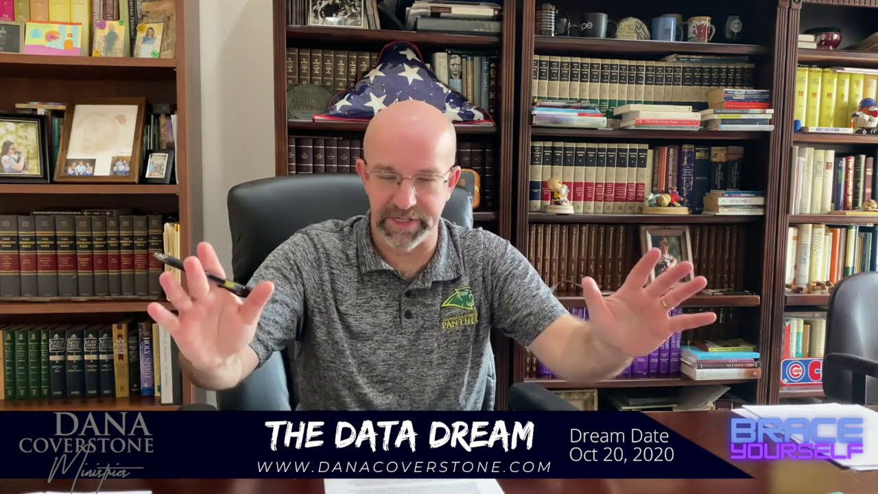 Pastor Dana Coverstone (10/20/2020): THE DATA DREAM | The Biden Family | WATCHDec. 17th