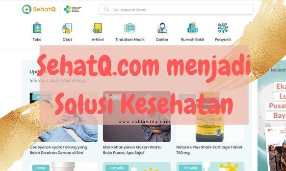 SehatQ.com menjadi solusi kesehatan