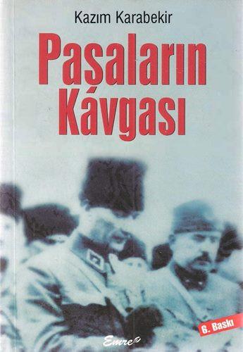 Kazım Karabekir. Paşaların kavgası (2005)