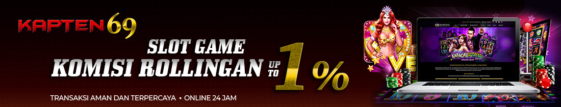Slot game komisi rollingan up to 1%
