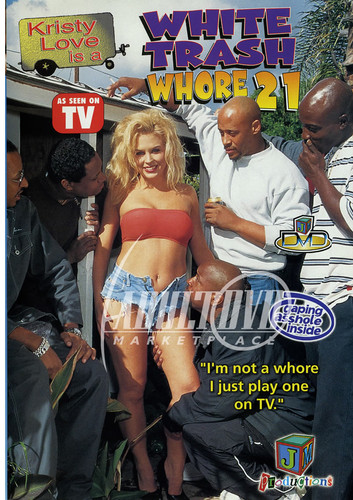 White Trash Whore 21