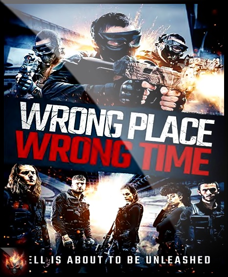 Wrong Place Wrong Time (2021) 1080p.WEB-DL.DD5.1.H.264-FGT
