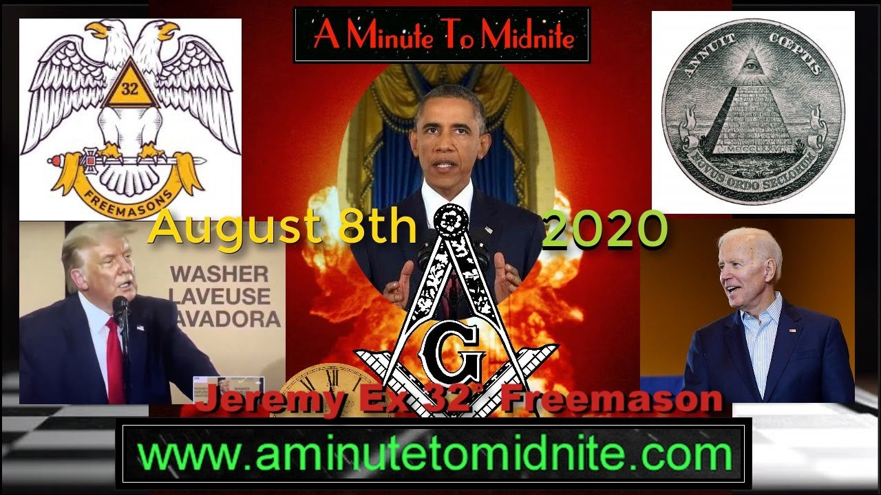 Ex-32° Freemason Jeremy (8/8/2020) — More Bombshell Information on What's Coming This Year — 'Information is Heavy, Mind Blowing'