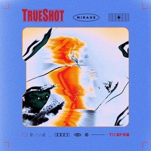 TrueShot - Mirage (Single) (2021)
